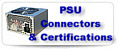 PSU connectors and certifications